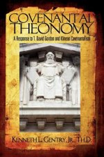 Covenantal Theonomy: A Response to T. David Gordon and Klinean Covenantalism