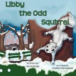 Libby the Odd Squirrel