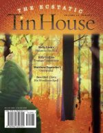 Tin House: The Ecstatic