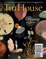 Tin House, Volume 13 Number 2: Beauty