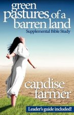 Green Pastures of a Barren Land: Supplemental Bible Study