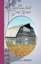 The Secret of the Old Grey Barn