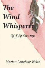 The Wind Whisperer of Edy Swamp