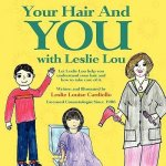 Your Hair and You with Leslie Lou