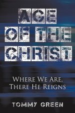 Age of the Christ: Where We Are, There He Reigns
