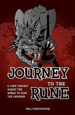 Journey to the Rune, a Teen Travels Across the World to Save the Universe
