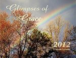 2012 Calendar: Glimpses of Grace
