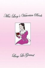Miss Lucy's Victorian Book
