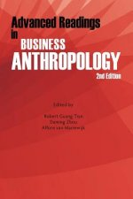 Advanced Readings in Business Anthropology, 2nd Edition