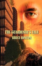 The Guardener's Tale
