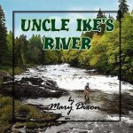 Uncle Ike's River