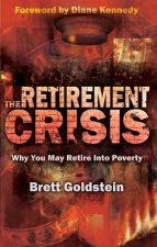The Retirement Crisis: Why You May Retire Into Poverty