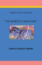 The Mares of Lenin Park