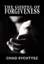 The Gospel of Forgiveness