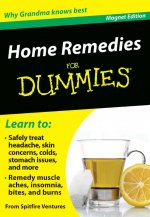 Home Remedies for Dummies: Why Grandma Knows Best [With Magnet(s)]