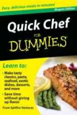 Quick Chef for Dummies: Easy, Delicious Meals in Minutes! [With Magnet(s)]