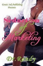 Seduction of Marketing