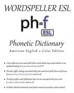 Wordspeller ESL Phonetic Dictionary