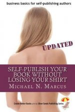Self-Publish Your Book Without Losing Your Shirt