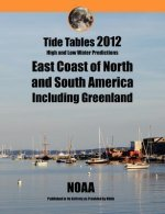 Tide Tables 2012: East Coast of North and South America