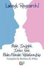 Male Insight Into the Male/Female Relationship