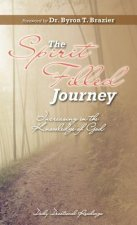 The Spirit-Filled Journey: Increasing in the Knowledge of God