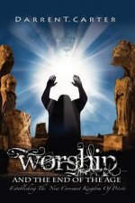 Worship and the End of the Age