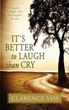 It's Better to Laugh Than Cry