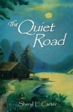 The Quiet Road