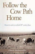 Follow the Cow Path Home