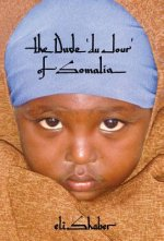 The Dude 'du Jour' of Somalia