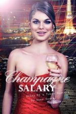 Champagne Salary: Diary of a Toyko Hostess