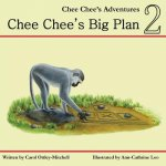 Chee Chee's Big Plan