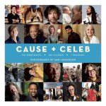 Cause + Celeb: 90 Portraits + 40 Causes + 1 Mission