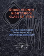 RoAne County High School Class of 1961 50-Year Reunion Souvenir Booklet