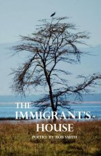 The Immigrant's House