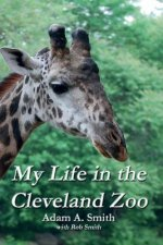 My Life in the Cleveland Zoo