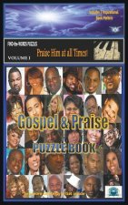 Gospel & Praise Puzzle Book: Volume 1