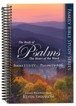 The Book of Psalms: The Heart of the Word: Book 3 & 4