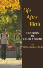 Life After Birth: Spirituality for College Students