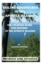 Sailing Adventures in the Apostle Islands