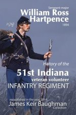 History of the 51st Indiana Veteran Volunteer Indiana Regiment