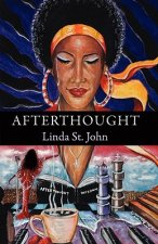 Afterthought: A Collection of Poetry
