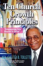 Ten Church Growth Principles Empowering Your Church to Grow