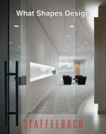 What Makes Design: Staffelbach