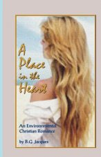A Place in the Heart: An Environmental Christian Romance