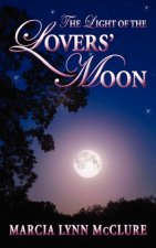 The Light of the Lovers' Moon