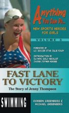 Fast Lane to Victory