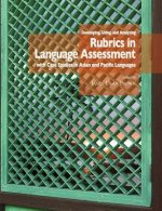 Developing, Using, and Analyzing Rubrics in Language Assessment with Case Studies in Asian and Pacific Languages