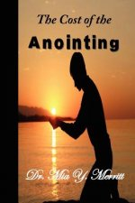 The Cost of the Anointing